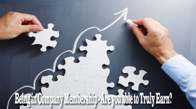 Being in Company Membership – Are you able to Truly Earn?