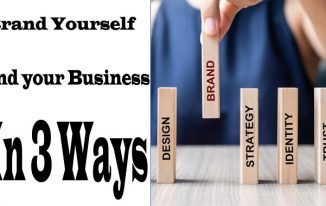 Brand Yourself And your Business - In 3 Ways